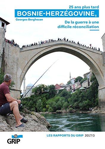 BOSNIE-HERZÉGOVINE, 25 ans plus tard: de la guerre à une difficile réconciliation