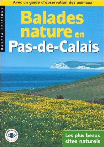 Balades nature en Pas-de-Calais : Les plus beaux sites naturels