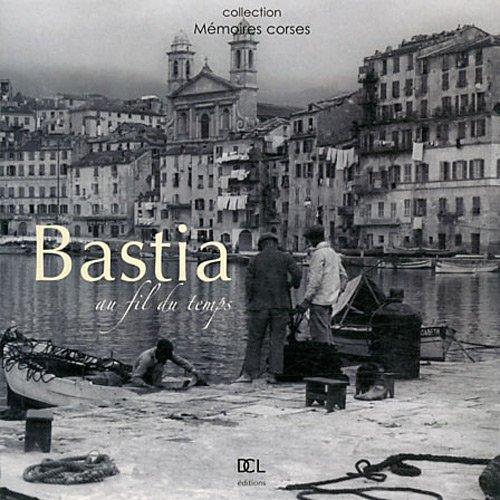 Bastia au fil du temps