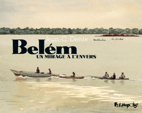Belém: Un mirage à l'envers