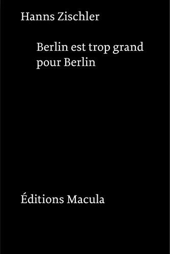 Berlin est trop grand pour Berlin