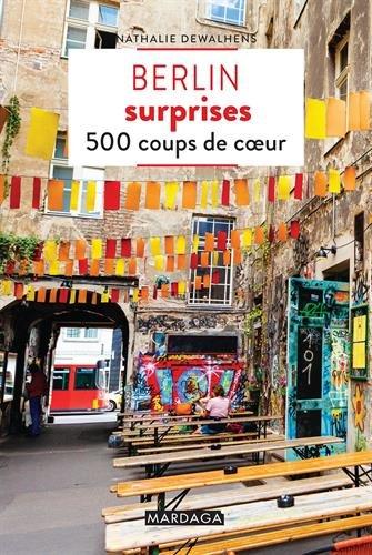 Berlin surprises : 500 coups de coeur
