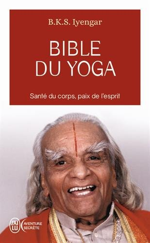 Bible du yoga: Light on yoga