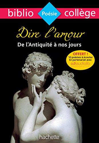 Bibliocollège - Dire l'amour de l'Antiquité à nos jours: n°91