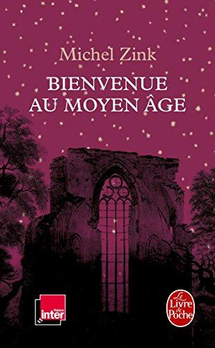 Bienvenue au Moyen Age