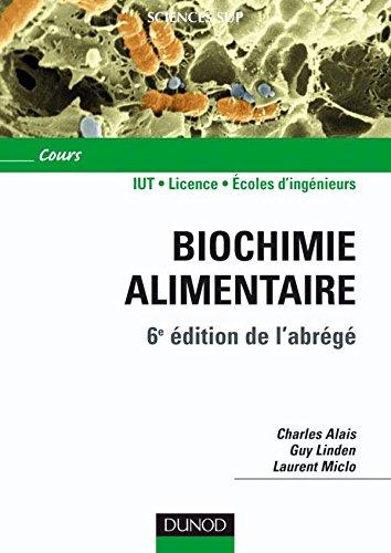 Biochimie alimentaire - 6ème édition - 6e édition de l'abrégé: 6e édition de l'abrégé
