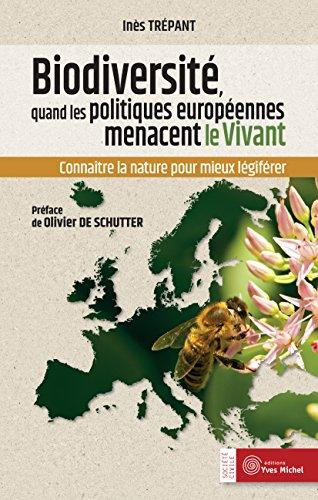 Biodiversité : Quand les politiques européennes menacent le vivant