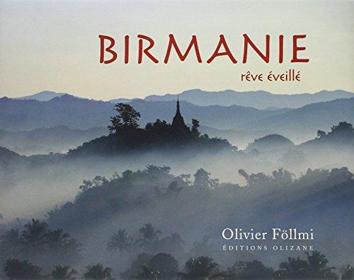 Birmanie : Rêve éveillé
