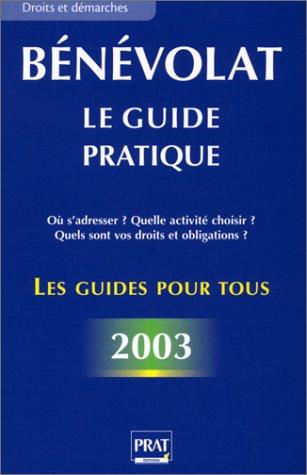 Bénévolat : Le Guide pratique 2003