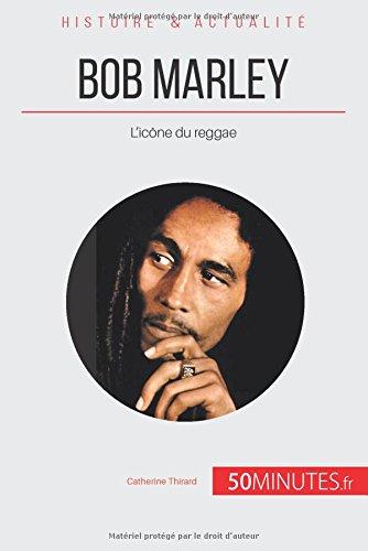 Bob Marley: L'icône du reggae