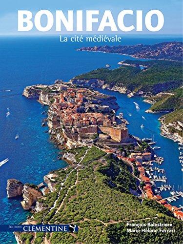 Bonifacio : La cité médiévale