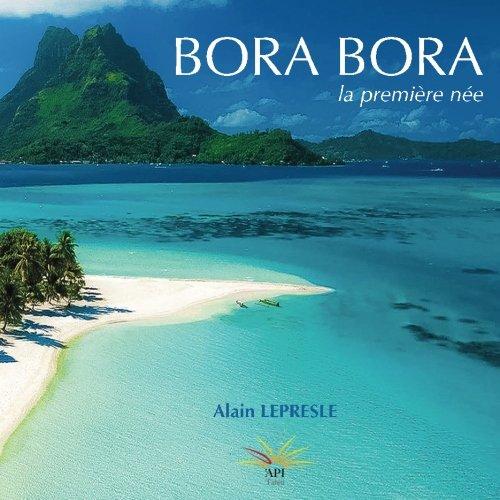 Bora Bora: la première née