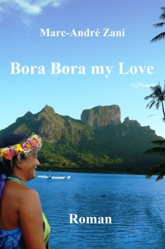 Bora Bora my Love