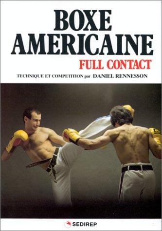 Boxe Américaine : Full-Contact