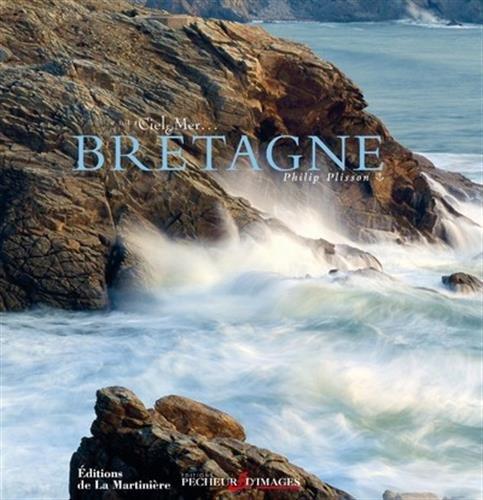 Bretagne. Entre ciel et mer