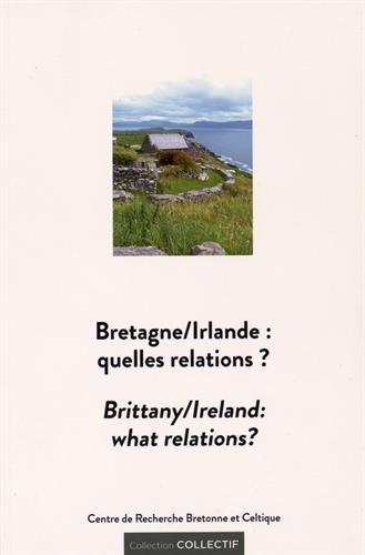 Bretagne/Irlande : quelles relations ?