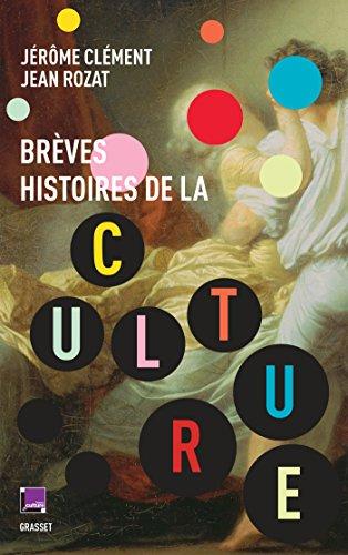 Brèves histoires de la culture: co-édition France Culture