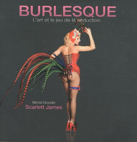 Burlesque, l'art du jeu et de la séduction