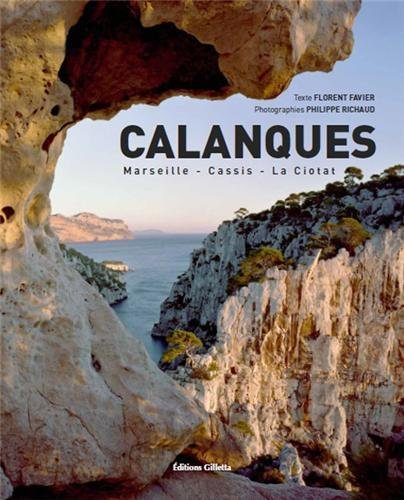 CALANQUES SURNATURELLES - DE CASSIS A SORMIOU