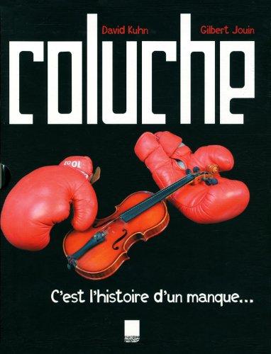COLUCHE, C'EST HISTOIRE D'UN