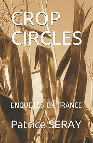 CROP CIRCLES: ENQUETES EN FRANCE