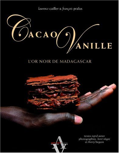 Cacao Vanille, l'or noir de Madagascar