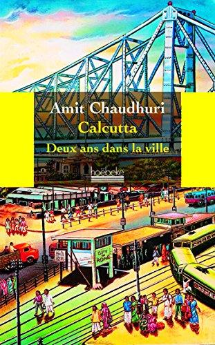 Calcutta: Deux ans dans la ville