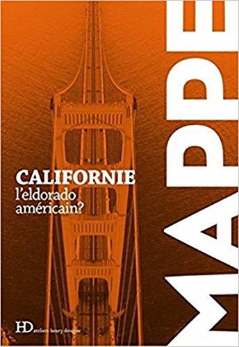Californie - L'eldorado américain ?