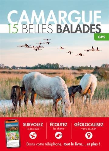 Camargue : 15 belles balades