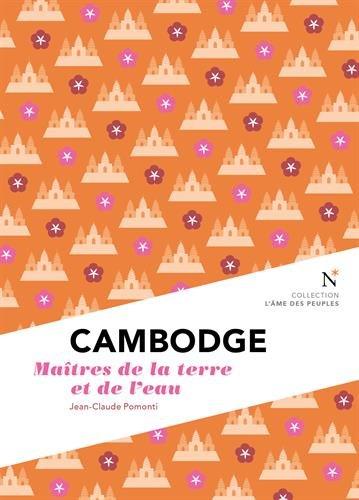 Cambodge - Les maître de la terre et de l'eau