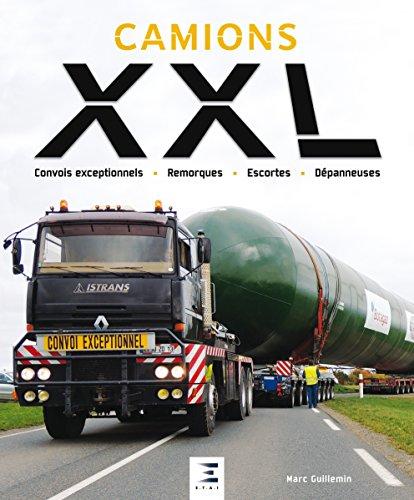 Camions XXL : Convois exceptionnels, remorques, escortes, dépanneuses