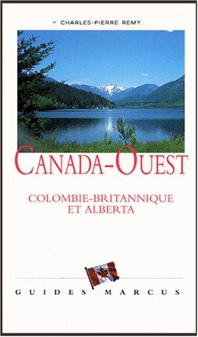 Canada-Ouest : Colombie-britannique et Alberta