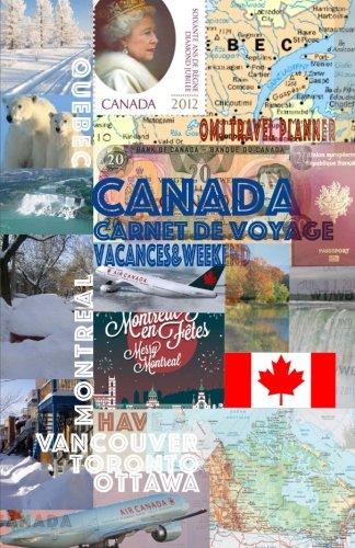 Canada carnet de voyage: Notebook. Journal et Agenda de voyage