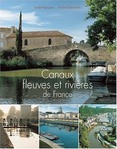 Canaux, fleuves et rivières de France