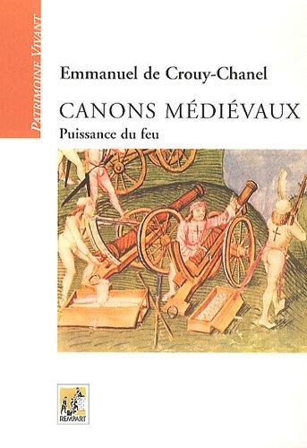 Canons médiévaux: Puissance du feu