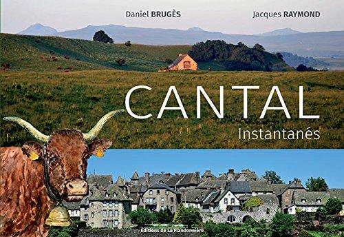 Cantal instantanés