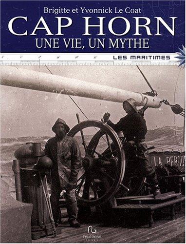Cap Horn : Une vie, un mythe