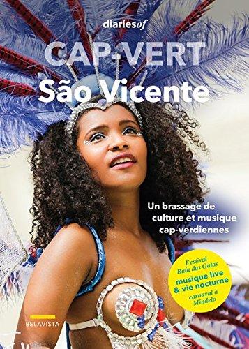 Cap-Vert - São Vicente: Un brassage de culture et musique cap-verdiennes