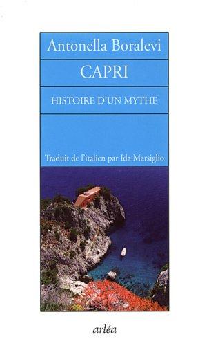 Capri : Histoire d'un mythe