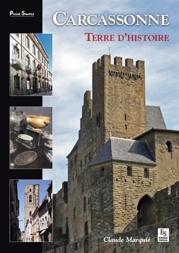 Carcassonne - Terre d'Histoire
