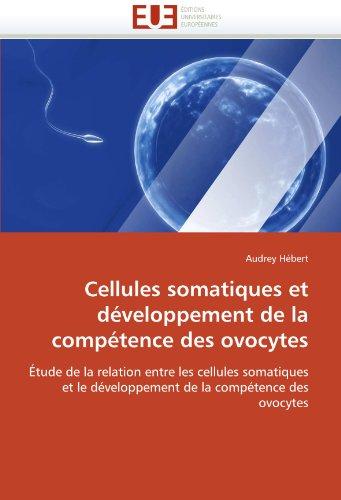 Cellules somatiques et développement de la compétence des ovocytes