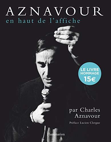 Charles Aznavour : En haut de l'affiche