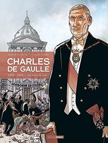 Charles de gaulle - 1958 - 1968: Joli mois de Mai