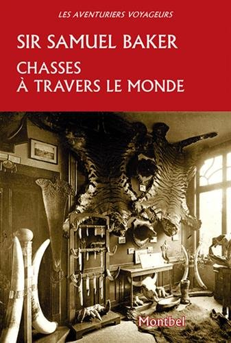 Chasses à travers le monde