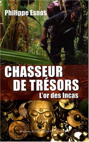Chasseur de trésors : L'or des Incas