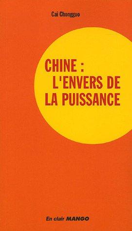 Chine : l'envers de la puissance