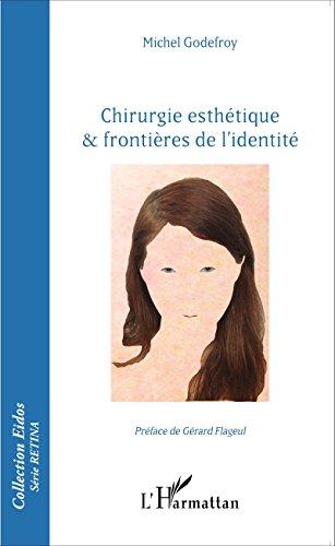 Chirurgie esthétique & frontières de l'identité (Eidos série Retina)