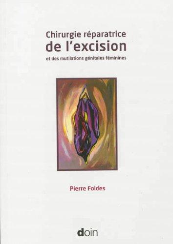 Chirurgie réparatrice de l'excision et des mutilations génitales féminines