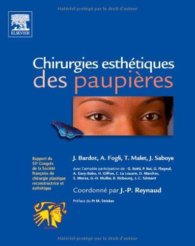 Chirurgies esthétiques des paupières (Ancien prix éditeur : 126 euros)