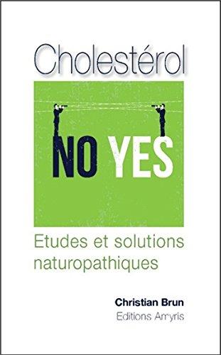 Cholestérol - No Yes - Etudes et solutions naturopathiques